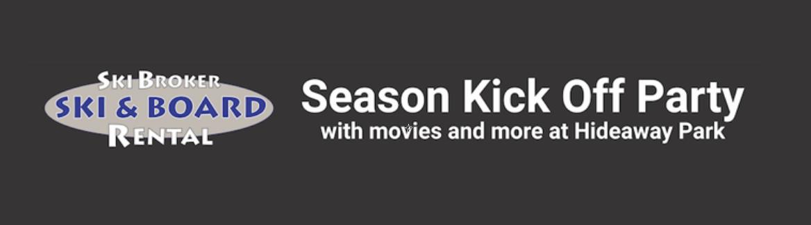 Ski Broker - Season Kick-Off Party