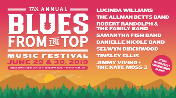 Blues from the Top June 29 & 30 2019