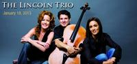 The Lincoln Trio: January 18, 2013